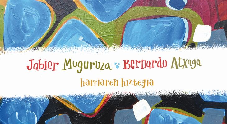 HARRIAREN HIZTEGIA (MUSIKA FAMILIAN EUSKARAZ) @ Gayarre antzokia