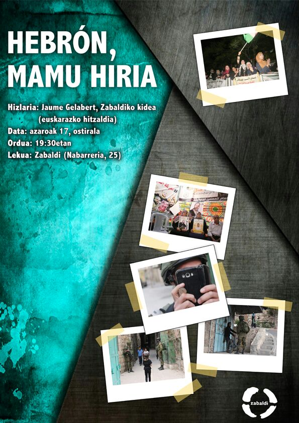 """""""HEBRON, MAMU HIRIA"""". Hitzaldia Jaume Gelabert, Zaldiko kidearen eskutik @ Zabaldi elkartea"""