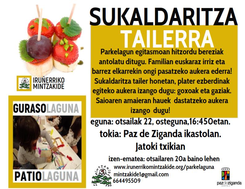 Sukaldaritza tailerra-Patiolaguna Atarrabia-Burlata! @ Paz de Ziganda
