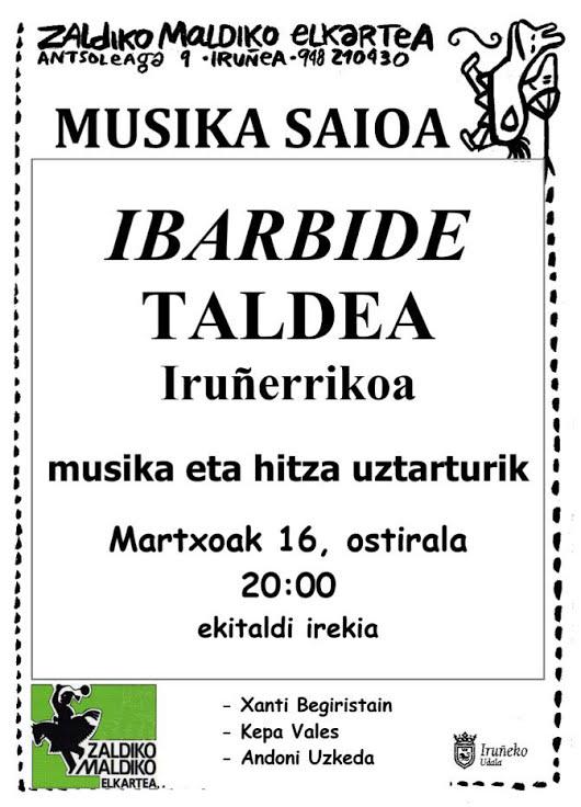 Musika emanaldia: Ibarbide taldea @ Zaldiko Maldiko elkartean