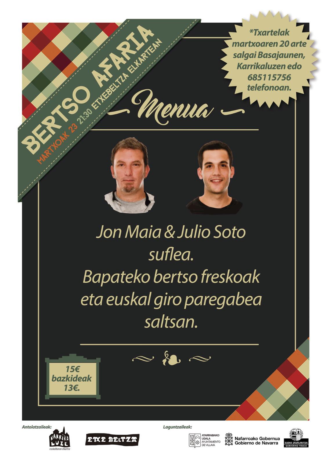 """Bertso saioa, """"Jon Maia eta Julio soto suflea,...."""" @ Etxebeltza Elkartea"""