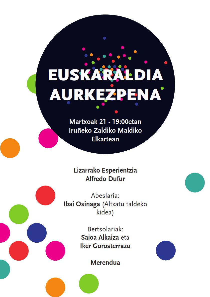 Euskaraldia aurkezpena Iruñea @ Zaldiko Maldiko Elkartean.