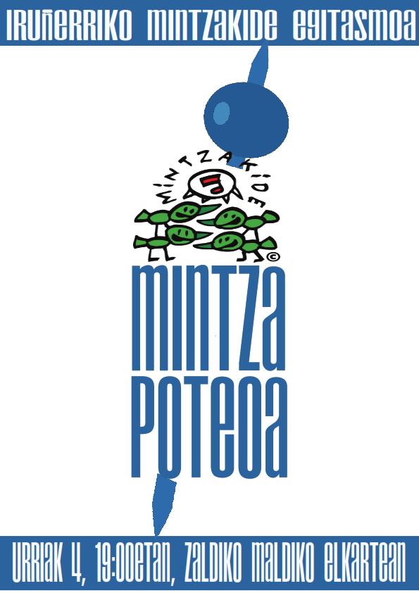MINTZA-POTEOA. MINTZAKIDE KANPAINA BERRIAREN AURKEZPENA @ Zaldiko Maldiko Elkartean