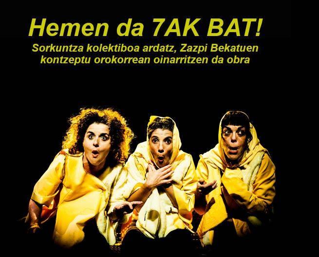 """Antzerkia. Atx Teatroa. """"7ak bat"""" @ Barañaingo Auditorioan"""