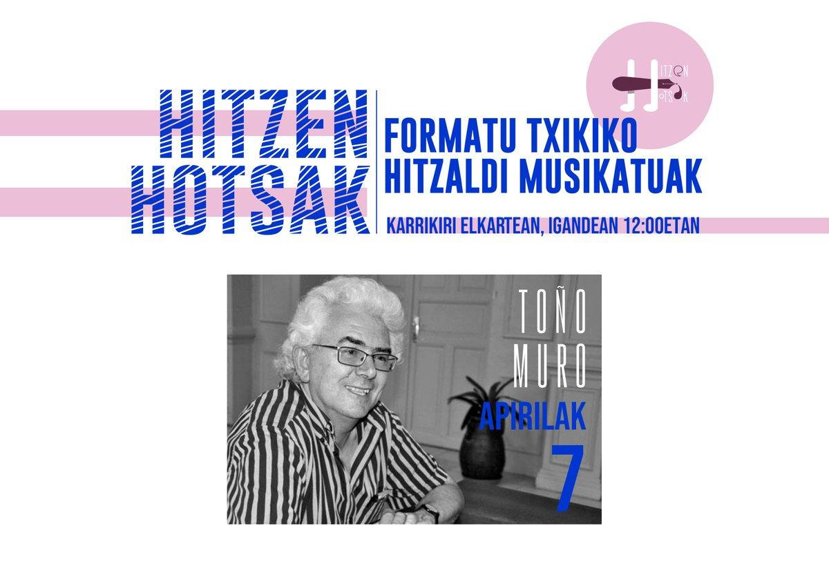 HITZEN HOTSAK: HITZALDI MUSIKATUA- TOÑO MURO @ Karrikiri Iruñeko Euskaldunon Topagunea