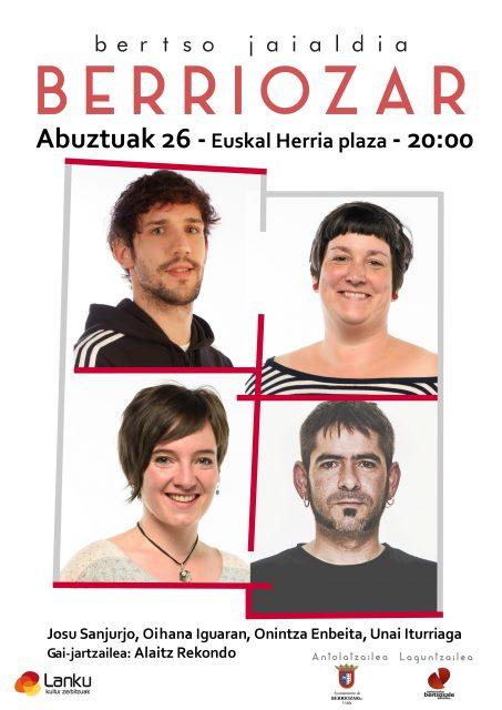 Bertso jaialdia: Unai Iturriaga, Onintza Enbeita, Oihana Iguaran eta Josu Sanjurjo @ Berriozar (Euskal Herria plaza)