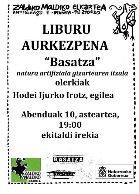 """LIBURU AURKEZPENA: """"BASATZA"""" HODEI IJURKO IROTZ @ Zaldiko Maldiko"""