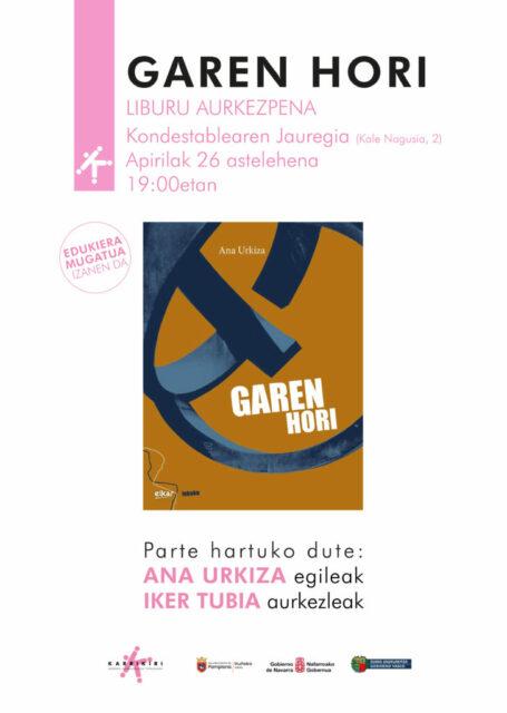 """LIBURU AURKEZPENA: """"Garen hori"""", Ana Urkiza @ Kondestablearen jauregia"""